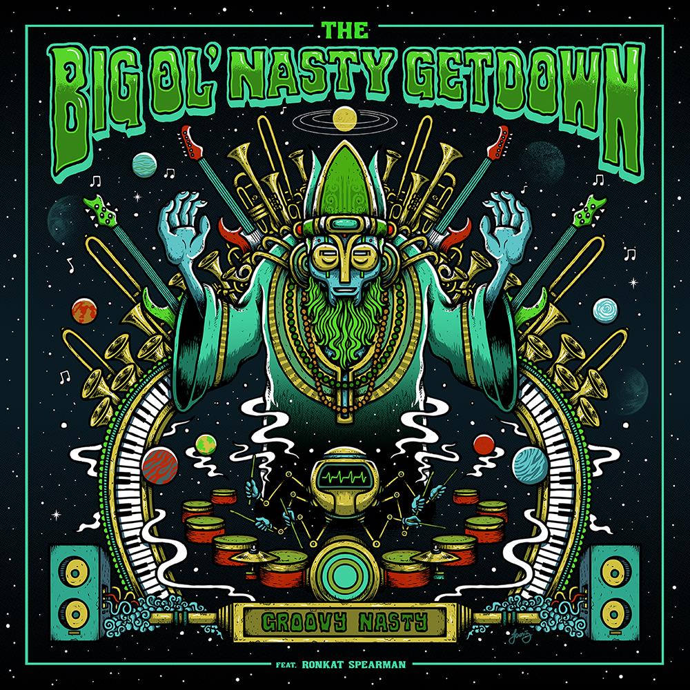 "The Big Ol' Nasty Getdown's single art, ""GROOVY NASTY"".."